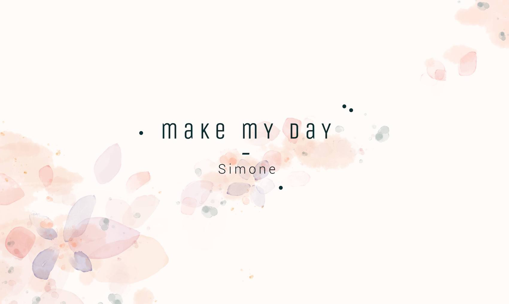 Make My Day by Simone